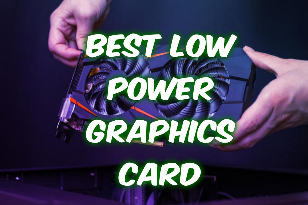 best low profile graphics card 2020